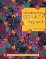 Hunter Star Quilts & Beyond by Jan Krentz