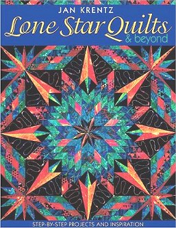 Lone Star Quilts & Beyond by Jan Krentz